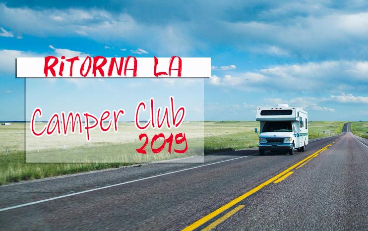 SPECIALE ESTATE 2019: Camper Club e offerta 48 ore